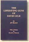 The Lifesaving Guns of David Lyle